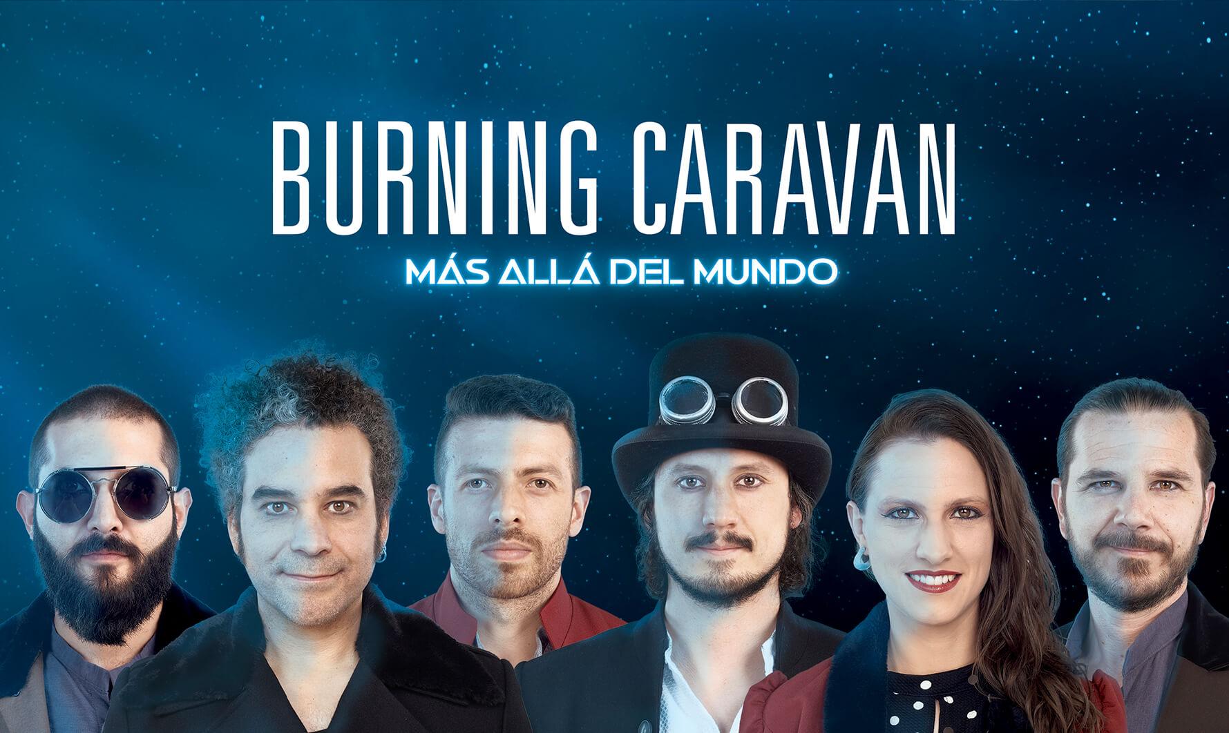 Burning Caravan, Colombia - Lanzamiento de su cuarto disco: Más allá del mundo