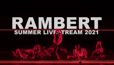Rambert Summer Livestream - Compañía de Danza Rambert, Reino Unido - Evento digital