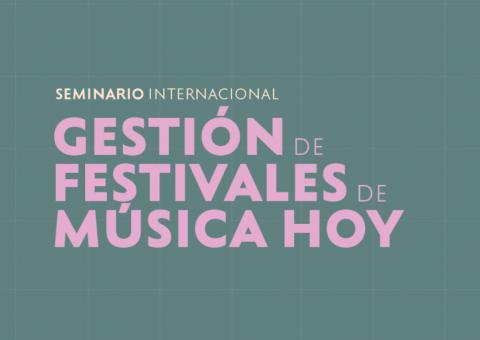 Seminario sobre gestión de festivales culturales del mundo